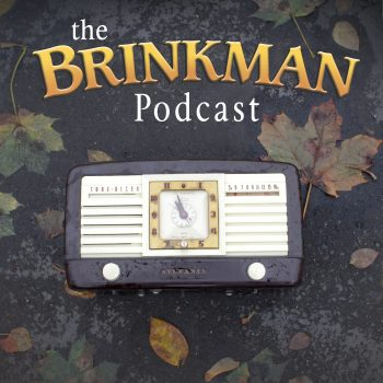 Episode 01: The Brinkman Beginnings