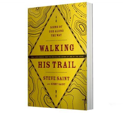 walking-his-trail-book-steve-saint